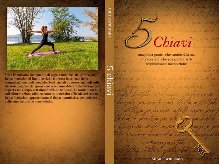 5 chiavi una guida pratica-yoga busto-kriyayogaevolution-mina formisano-fulvio falsanito-yoga-esercizi yoga e meditazione